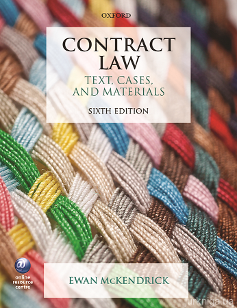Contract Law. Text, Cases, and Materials. Sixth Edition - 14609