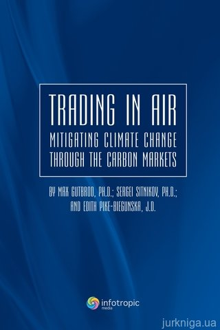 Trading in air: mitigating climate change through the carbon markets - 14688