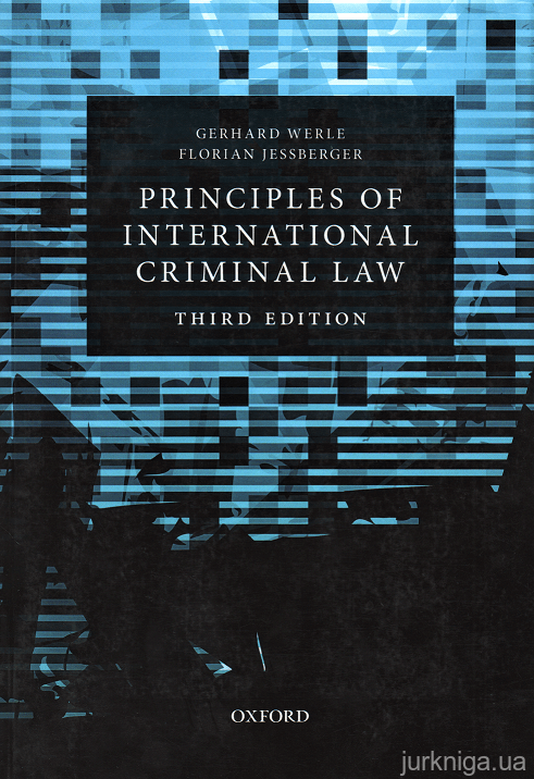 Principles of International Criminal Law. Third edition - 153628